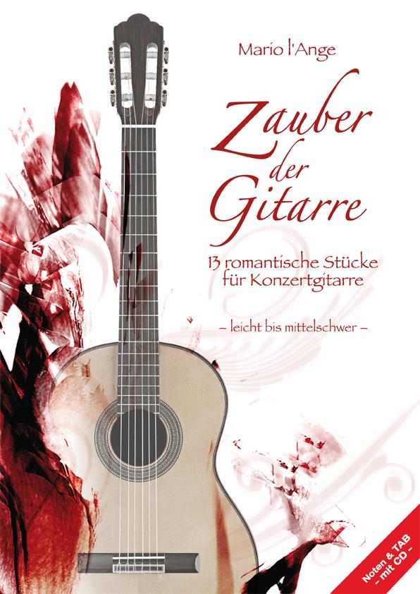 Zauber der Gitarre Mario l'Ange